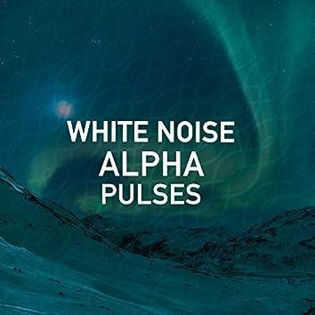 White Noise Alpha Pulses