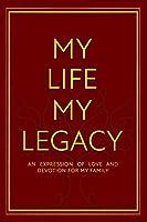 My Life My Legacy