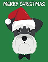 Merry Christmas: Gift for a Schnauzer Dog Owner Blanked Lined 100 Page 8.5 x 11 inch Notebook Journal for Writing and Taking Notes