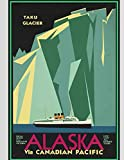 Alaska Taku Glacier: Vintage Travel Poster Cover | Jan 1, 2021 to Dec 31, 2021 | Full Year Calendar Page | 8.5 X 11 Inches | 120 Pages | Inspirational Quotes & Pages for Notes