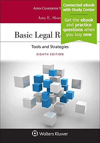 Compare Textbook Prices for Basic Legal Research: Tools and Strategies [Connected eBook with Study Center] Aspen Coursebook Series 8 Edition ISBN 9781543825275 by Sloan, Amy E.
