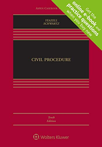 Compare Textbook Prices for Civil Procedure [Connected Casebook] Aspen Casebook 10 Edition ISBN 9781454897880 by Stephen C. Yeazell,Joanna C. Schwartz