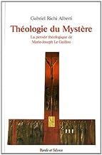 Theologie du mystere (MJR LEGUILLOU)