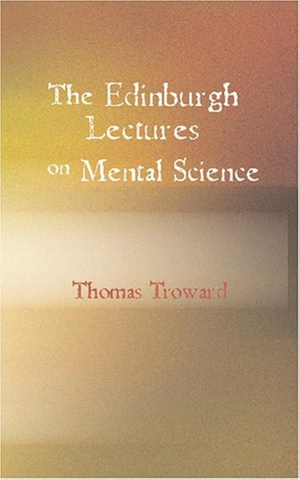鳴り響く補償毛布The Edinburgh Lectures on Mental Science