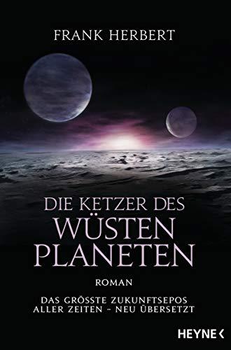 Die Ketzer des Wüstenplaneten: Roman (Der Wüstenplanet - neu übersetzt, Band 5)