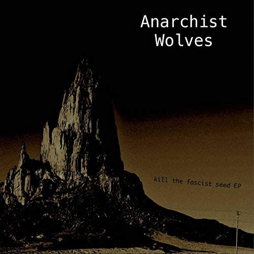 Anarchist Wolves