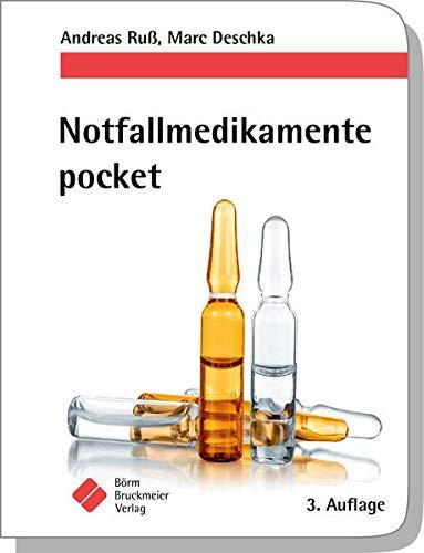 Notfallmedikamente pocket – Arzneimittel in der Notfallmedizin (pockets)