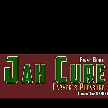 Farmer's Pleasure (Loving This) (Remix)