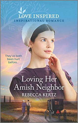 Compare Textbook Prices for Loving Her Amish Neighbor Love Inspired Original Edition ISBN 9781335488909 by Kertz, Rebecca