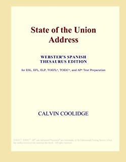 State of the Union Address (Webster's Spanish Thesaurus Edition)