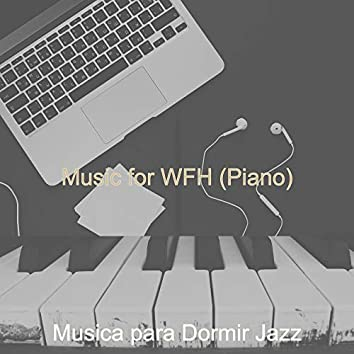 Music for WFH (Piano)