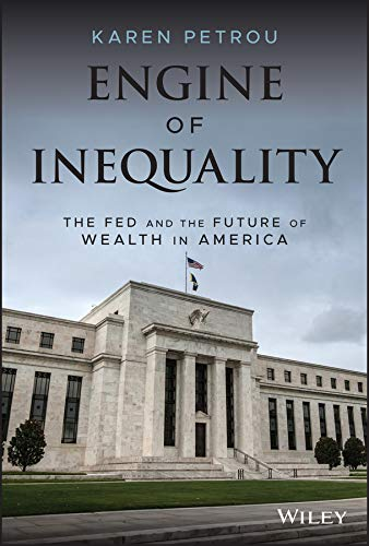 Engine of Inequality: The Fed and the Future of Wealth in America (English Edition)