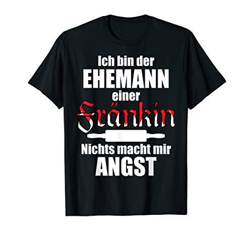 Herren Lustiger Franken Spruch | Ehemann einer Fränkin Frankenland T-Shirt