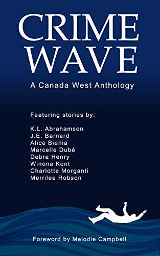 Crime Wave by [J.E. Barnard, Karen L.  Abrahamson, Melodie Campbell]