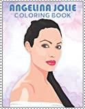 Angelina Jolie Coloring Book: Coloring Book for All Fans with Fun, Easy and Relaxing Design