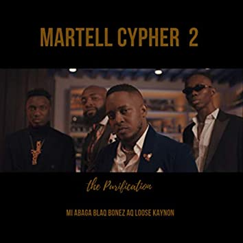 Martell Cypher 2: The Purification