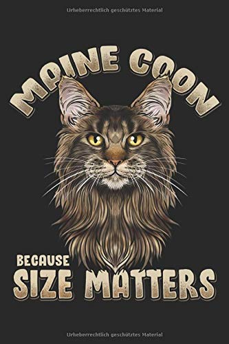 Maine Coon Because Size Matters: Planner Weekly and Monthly...