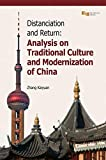 Distanciation and Return: Analysis on Traditional Culture and Modernization of China