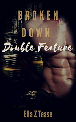 Broken Down: Double Feature (English Edition)