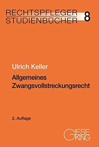 Allgemeines Zwangsvollstreckungsrecht (Rechtspfleger-Studienbücher)