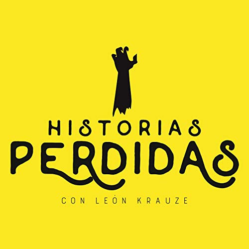 Historias perdidas Podcast By Clío Podcast cover art