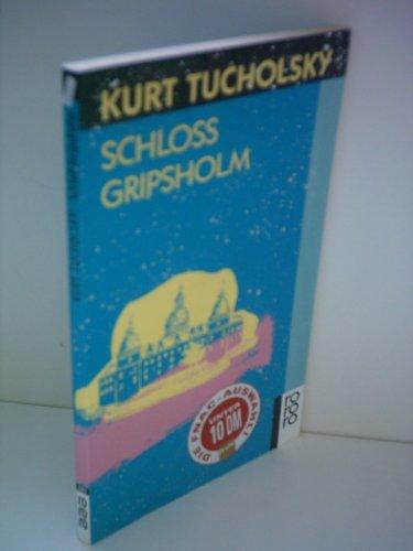 Kurt Tucholsky: Schloss Gripsholm