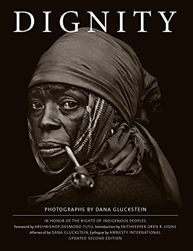 Image of DIGNITY: In Honor of the the Rights of Indigenous Peoples, Updated Second Edition