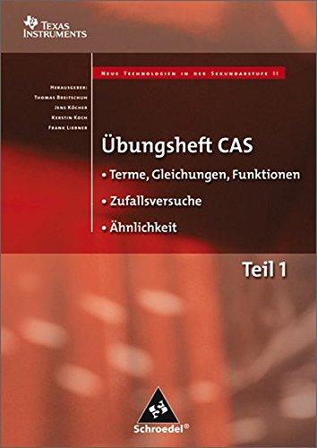Übungshefte CAS: Terme, Gleichungen, Funktionen