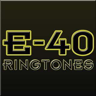 free e 40 ringtones