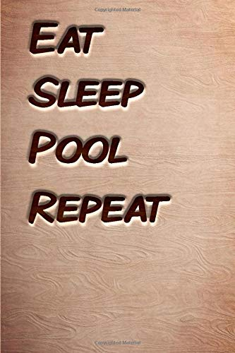 Eat sleep Pool Repeat: woodworking books notebook&Journal Pool Lovers /WoodCarver Mallet Woodwork PoolGift ,(Vintage Wood Designs , Old Paper, wooden Sketches, Diary, Composition Book), Lined Journal