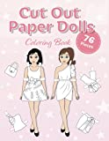 Cut Out Paper Dolls: Coloring book: 76 Outfits