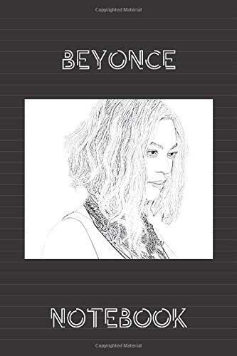 Beyonce Notebook: Lined workbook for One and Only Fans | version # 2
