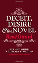 Deceit, Desire, and the Novel: Self and Other in Literary Structure