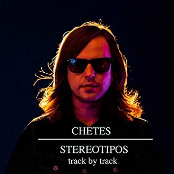 Stereotipos (Track By Track)