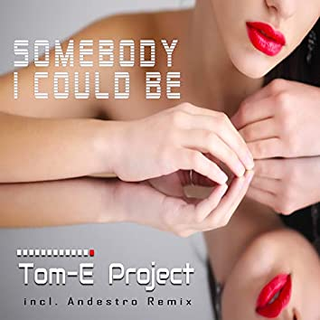 Somebody I Could Be