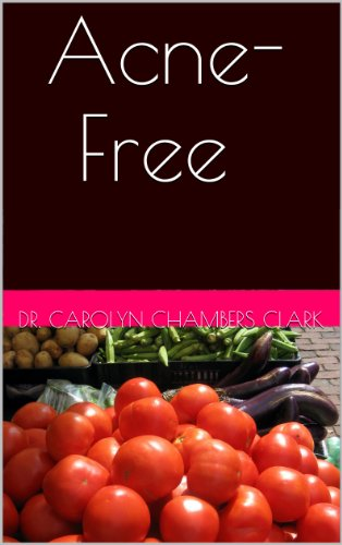 Acne-Free (Health & Wellness self-Care Book 6) (English Edition)