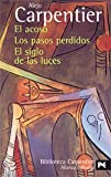 Estuche - Alejo Carpentier: Los pasos perdidos - El siglo de las luces - El acoso (El Libro De Bolsillo - Estuches)