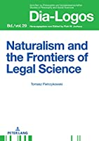 Naturalism and the Frontiers of Legal Science (Dia-Logos)