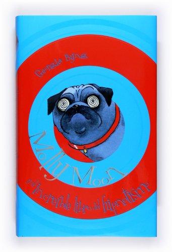 Molly Moon y el increíble libro del hipnotismo: 1