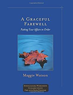 A Graceful Farewell: Putting Your Affairs in Order