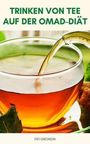Trinken Von Tee Auf Der Omad-Diät : Trinken Tee Auf Der Omad-Diät Kann Helfen, Ihre Gewichtsabnahme - Tee Trinken Kann Als Appetitzügler Wirken - Tee Trinken, Um Fett Zu Verbrennen