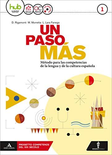 Un paso mas. Per le Scuole superiori. Con Cd Audio formato MP3. Con 2 libri: Cuaderno de cultura-ottavino verbi (Vol. 1)