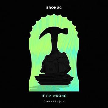 If I'm Wrong