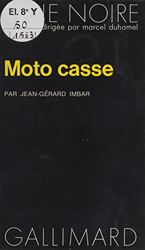 Moto-Casse (Serie Noire) (French Edition)