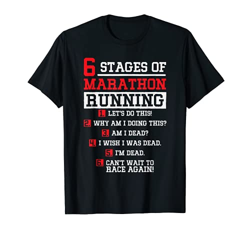 6 Etapas de Maratón Correr, Maratón de Corredor Maratón Camiseta