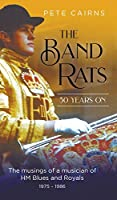The Band Rats 50 Years On