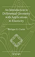 An Introduction to Differential Geometry with Applications to Elasticity