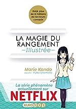 La Magie Du Rangement Illustrée de Marie KONDÔ
