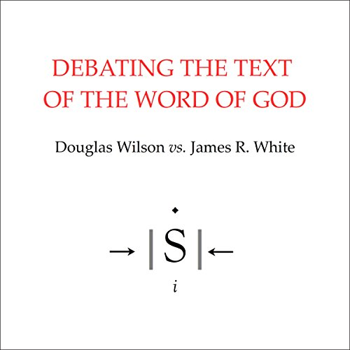 Debating the Text of the Word of God audiobook cover art