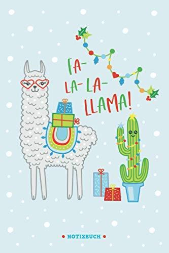 Fa la la Llama | Notizbuch mit Weihnachtsmotiv | liniert | ca. Din A5 (6×9 inch) | Geschenkbuch Weihnachten | Kawaii Comic Lama: Wichtelgeschenk | ... | Weihnachtsgeschenk für Kinder